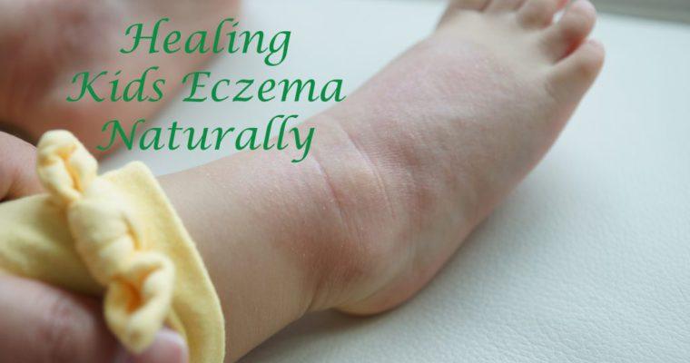 7 Steps in Healing Kids Eczema Naturally